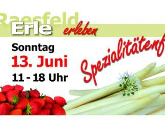 13. Juni Spezialitätenfest in Erle